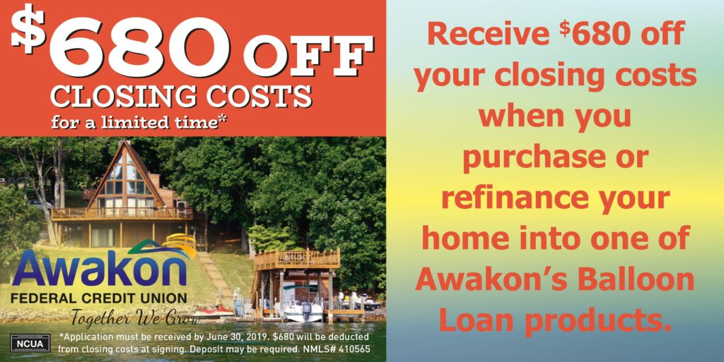 $680.00 off closing costs on a Mortgage Balloon Loan.