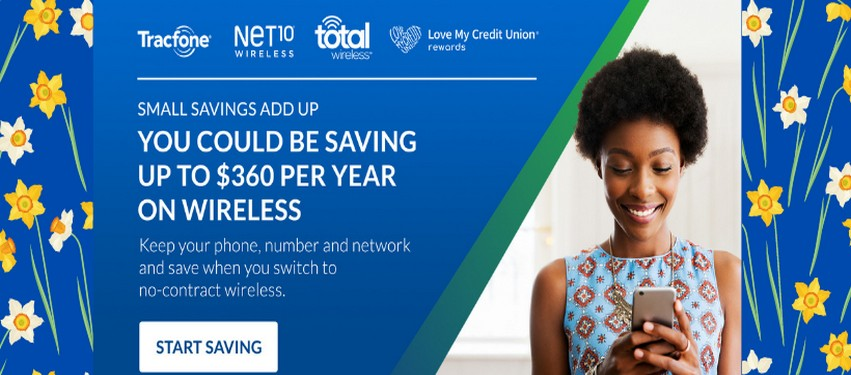 Save with Tracfone, Net10 & Total Wireless with Love My Credit Union rewards