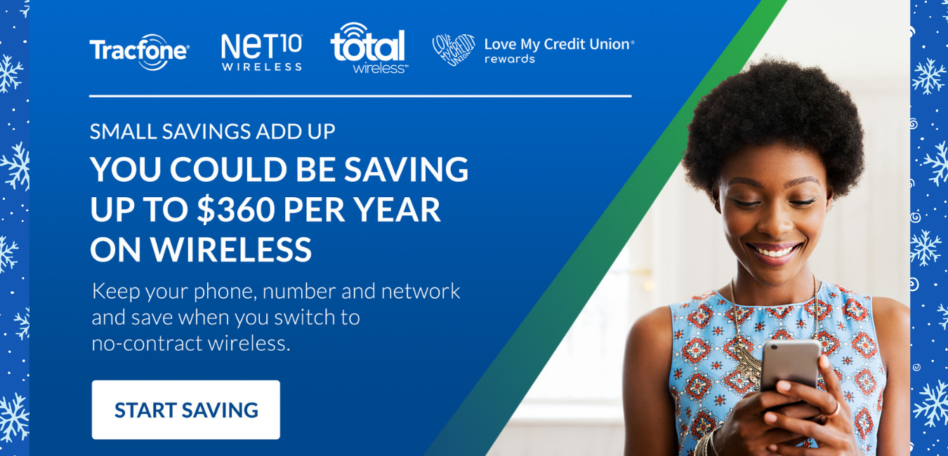 Save on Tracefone, Net10, total wireless through Love My Credit Union Rewards